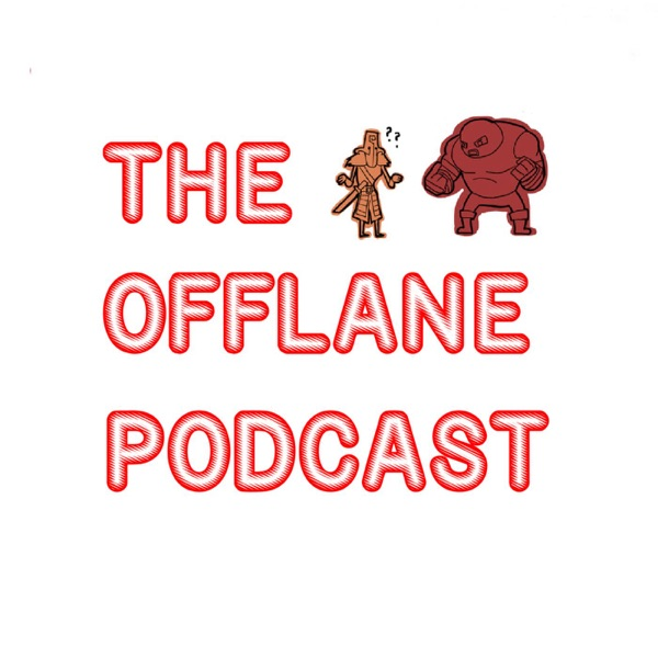 The Offlane Podcast - A Dota 2 Podcast