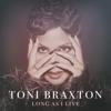 Toni Braxton - Long As I Live artwork