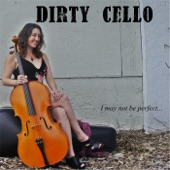 Dirty Cello - Cookin' in the Kitchen