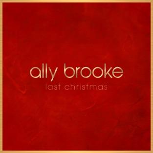 Ally Brooke – Last Christmas – Single [iTunes Plus AAC M4A]