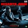 Kesariya Jugni (From