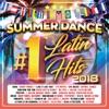 Summer Dance Latin #1's Hits 2018