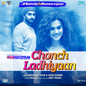 [Download] Chonch Ladhiyaan (From