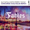 Concorde (Cold Blue Extended Remix) [with Ferry Tayle]