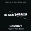Black Mirror: Nosedive (Music from the Original TV Series) - Max Richter
