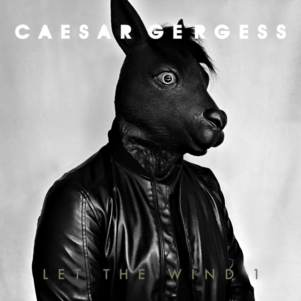 ‎Let the Wind 1 - EP by Caesar Gergess