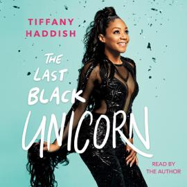 The Last Black Unicorn (Unabridged) audiobook