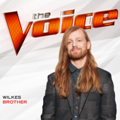 Download WILKES - Brother (The Voice Performance)