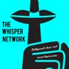 The Whisper Network