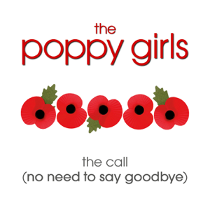 The Poppy Girls - The Call (No Need To Say Goodbye)