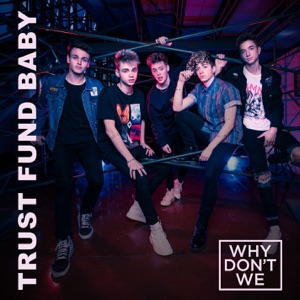 Trust Fund Baby - Single Mp3 Download