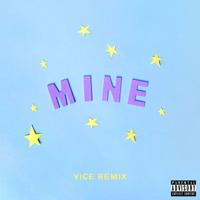 Bazzi vs. - Mine (Bazzi vs. Vice Remix) artwork