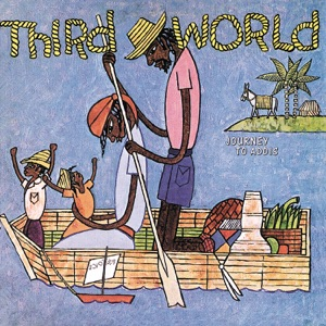 Third World - Now That We Found Love