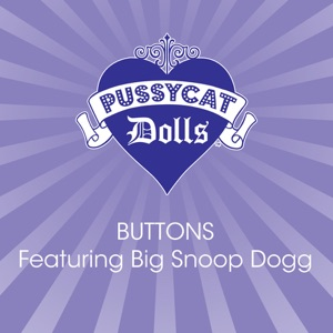 Snoop Dogg & The Pussycat Dolls - Buttons