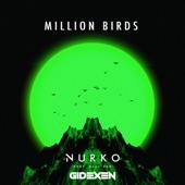 Nurko - Million Birds (Gidexen Remix) [feat. Elle Vee]