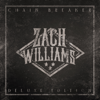 Zach Williams - Chain Breaker (Deluxe Edition)  artwork