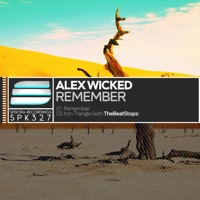 Remember - ALEX WICKED