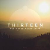 The Worship Initiative, Vol. 13 - EP