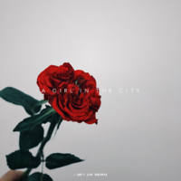 I Don't Like Mondays. - A GIRL IN THE CITY - EP artwork