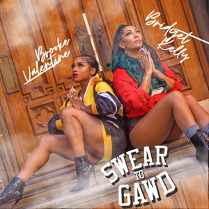 Swear to Gawd - Single Mp3 Download