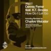 How Do I Let Go (feat. K.T. Brooks) - Dennis Ferrer