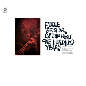 Eddie Fisher & The Next One Hundred Years