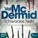 Val McDermid - Schwarzes Netz: Tony Hill & Carol Jordan 9