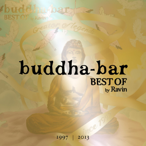 DJ Ravin - Buddha-Bar Best Of