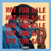 Smoke DZA - Not for Sale  artwork