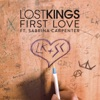 First Love (feat. Sabrina Carpenter) - Single, Lost Kings