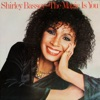 The Magic Is You, Shirley Bassey