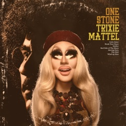 View album Trixie Mattel - One Stone