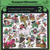 Jörg Schneider, Ines Torelli & Paul Bühlmann - Kasperlitheater, Vol. 2 Grafik