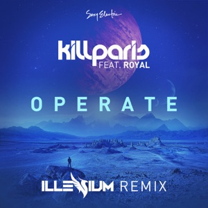 Operate (Illenium Remix) [feat. Imad Royal] - Single Mp3 Download