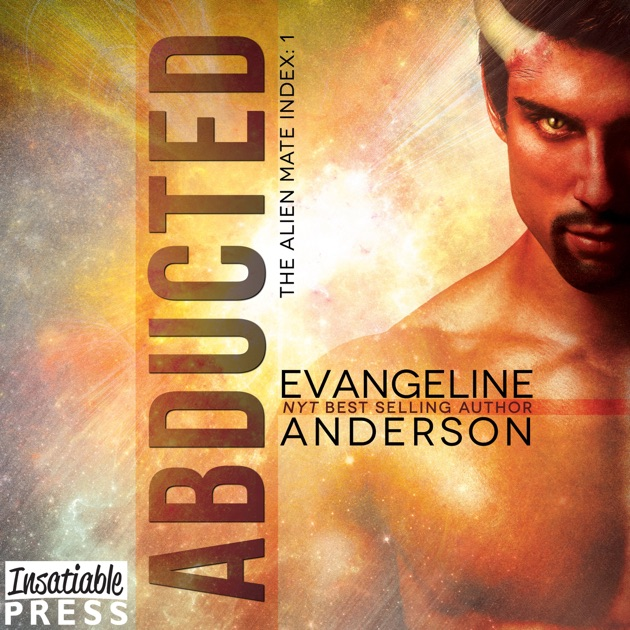 Abducted Alien Mate Index Book 1 By Evangeline Anderson On Itunes
