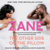 Zane - The Other Side of the Pillow (Unabridged)  artwork
