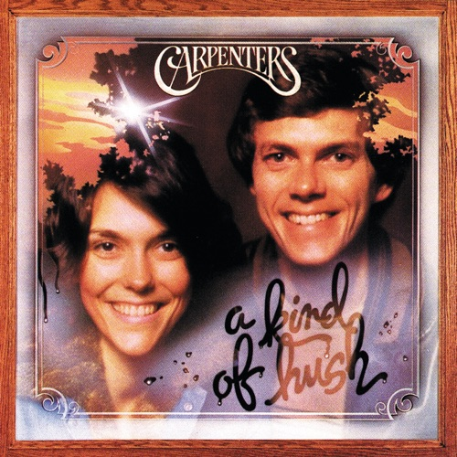Carpenters - A Kind of Hush (Remastered)