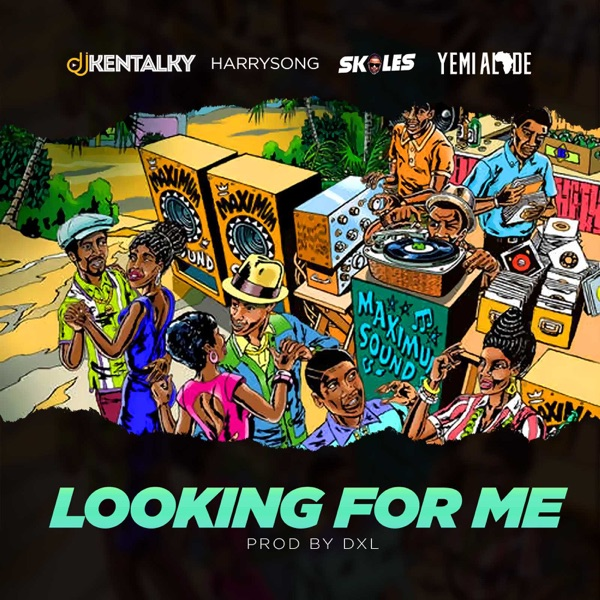 Looking for Me (feat. Harrysong, Skales & Yemi Alade) - Single