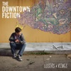 The Downtown Fiction - So Called Life