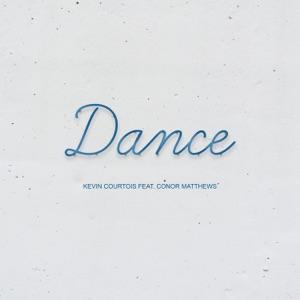 Kevin Courtois - Dance feat. Conor Matthews