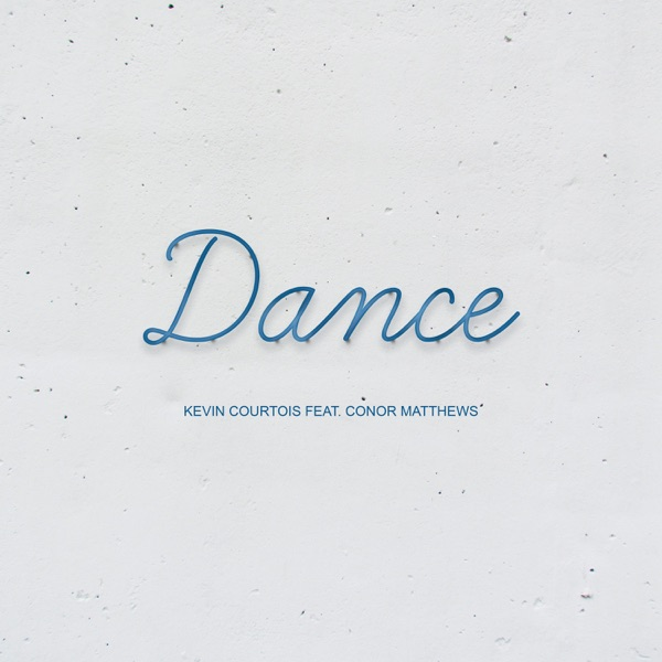 Dance (feat. Conor Matthews) - Single