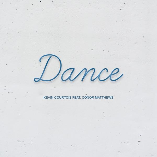 Dance (feat. Conor Matthews) - Single