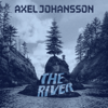 Axel Johansson - The River artwork