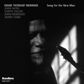 "David ""Fathead"" Newman - This I Dig of You"