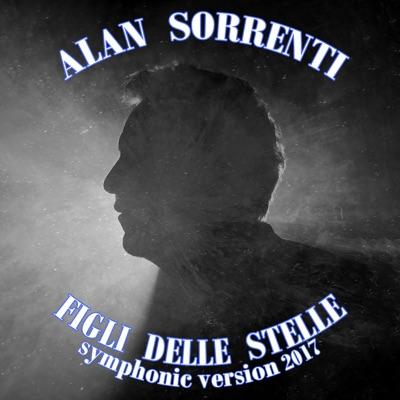 Figli delle stelle (Symphonic Version) - Single - Alan Sorrenti