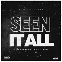 Seen It All (feat. Rod Wave) - Single Mp3 Download