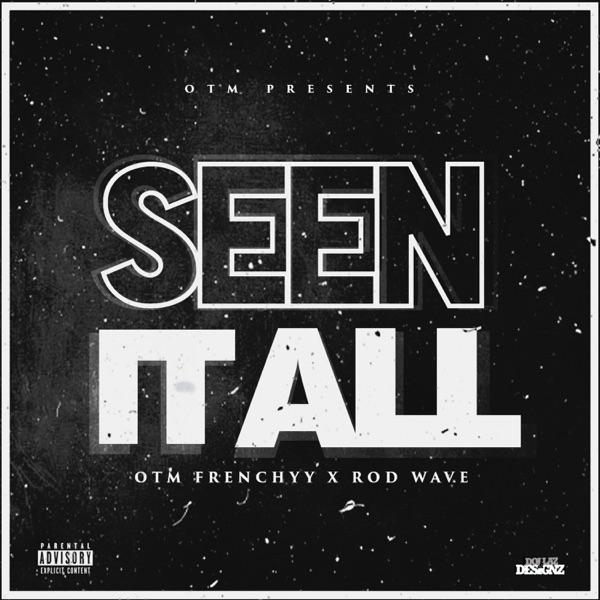 Seen It All (feat. Rod Wave) - Single