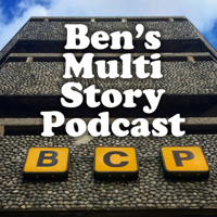 Podcast cover art for Ben's Multi Story Podcast
