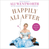 Ali Wentworth - Happily Ali After artwork