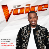 When Love Takes Over (The Voice Performance) - Rayshun LaMarr